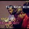 Download Yaar Nashe Mein - Knez Ft Rj | MusicBobby | ARYANS B RECORD Mp3