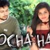 Socha Hai (Love Version)| Janki Maheshwar | Rajat Pannu | Baadshaho 2017