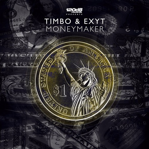 Timbo & Exyt - Moneymaker (PREVIEW) OUT NOW