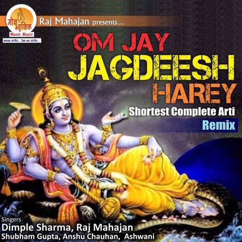 Om Jay Jagdeesh Hare