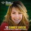 #29: SUMMER SANDERS, 2x Olympic Gold Medalist Swimmer, TV Personality, Philanthropist