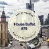 House Buffet #079 - Lost in Frankfurt -- mixed by De Kunstenaar