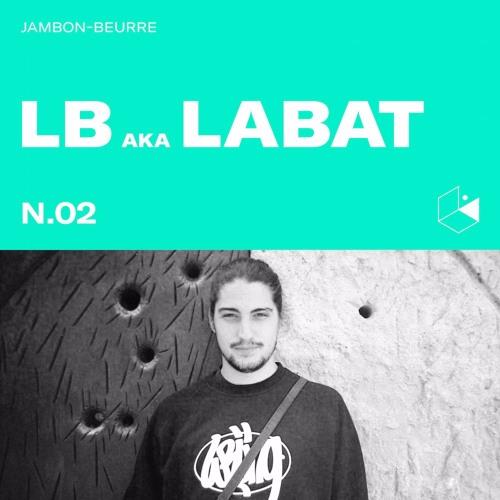Jambon Beurre Mix Series #2 - LB aka LABAT
