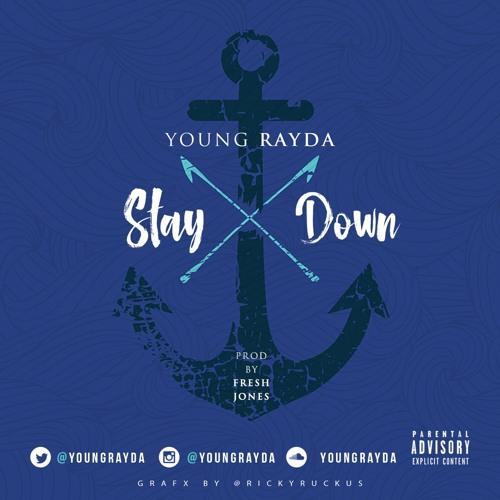 Stay Down (Prod.By Fresh Jones)