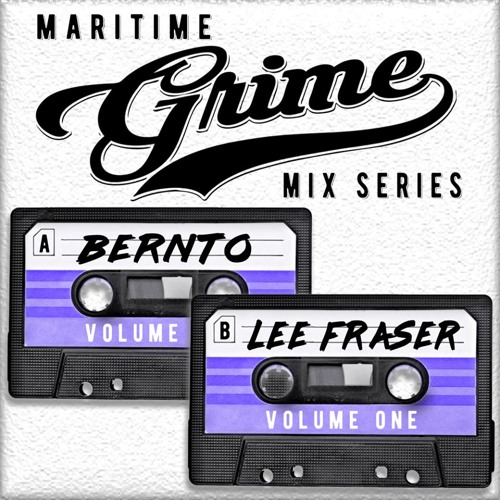 Maritime Grime Mix Series - Volume 001 f/ bernto & Lee Fraser (MGMS001)