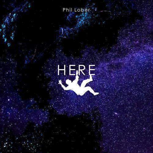 Phil Lober - Here