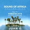 Juan G. - Sound of Africa vol 9 pt. 2; Afrobeats Worldwide (2017)