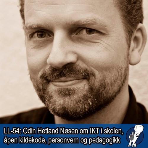 LL-54: IKT i skolen, åpen kildekode, personvern og pedagogikk