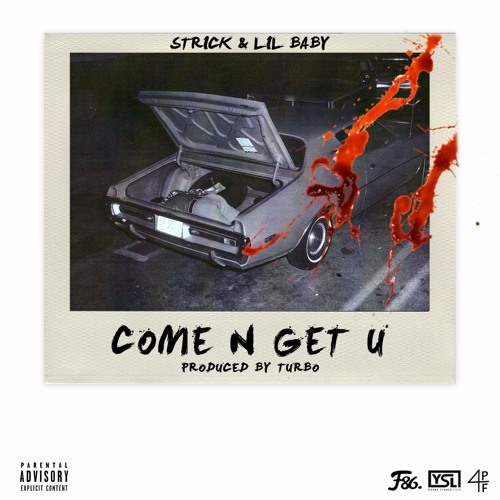 Come N Get U Ft Lil Baby