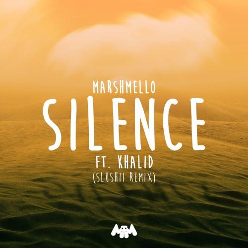 Marshmello - Silence feat. Khalid (Slushii Remix)