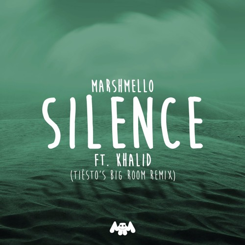 Marshmello Ft. Khalid - Silence (Tiësto Big Room Mix)