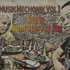 Musik Mechaniks-Vol 3 Mixed By Maestro Brezlin & Tar Ntsei (a tribute mix to C-Buu da Deejay)