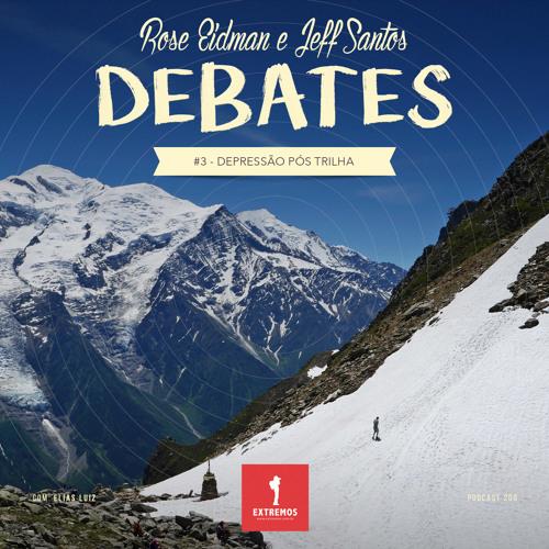 200 - Debates #3 - Depressão Pós Trilha