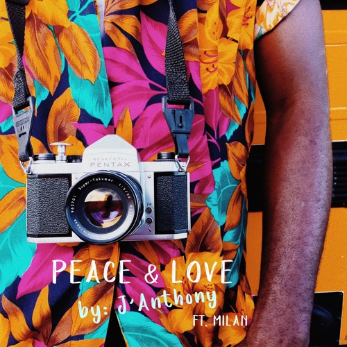Peace & Love ft. Milan
