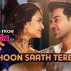 Main Hoon Saath Tere - Shaadi Mein Zaroor Aana - Arijit Singh - ClickMaza.com