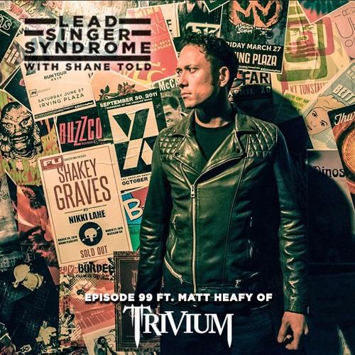 Episode 99 - Matt Heafy (Trivium)