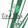 Find You (Nick Jonas Cover) - Mauro Carabajal