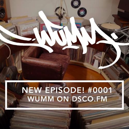 WUMM on Dsco.fm - Episode #0001