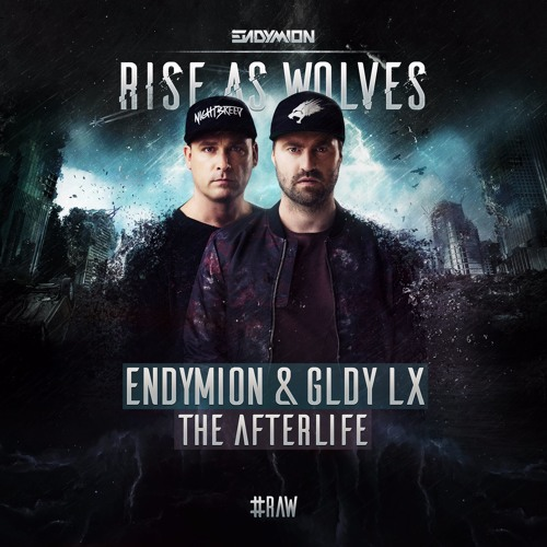 Endymion & GLDY LX - The Afterlife