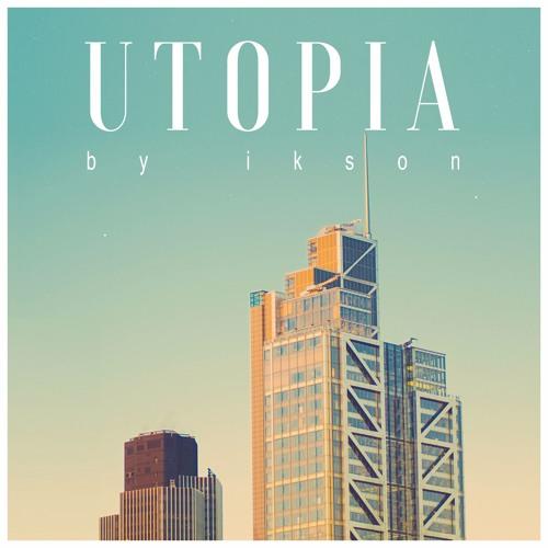 Utopia (Free Download)