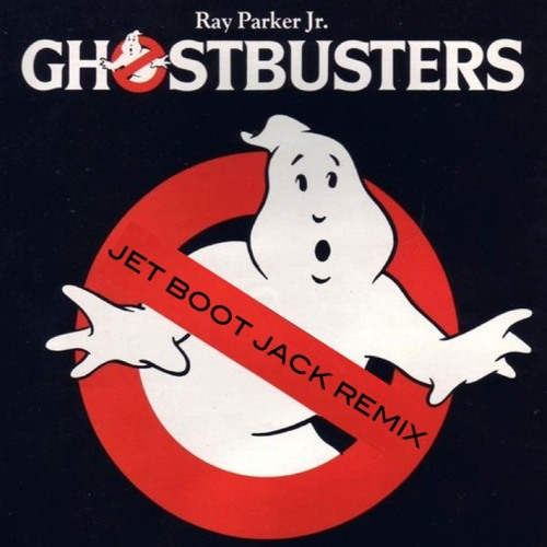 Ray Parker Jr - Ghostbusters (Jet Boot Jack's Halloween Remix) FREE DOWNLOAD!