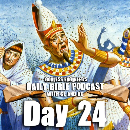 THE LOCUSTS ARE COMING!!!!  || GE's Daily Bible Podcast, Day 24