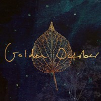 All the Luck in the World - Golden October