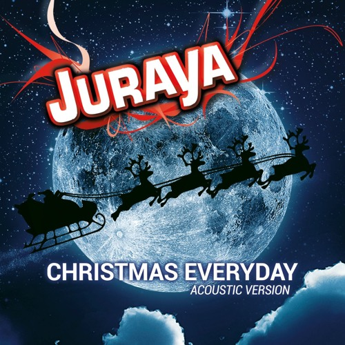 Juraya - Christmas Everyday (Acoustic Version)