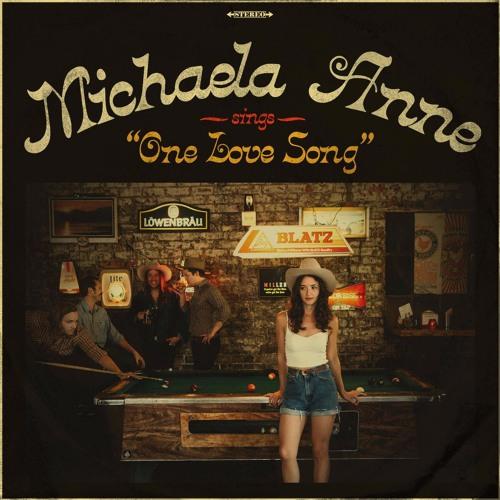 Michaela Anne - One Love Song