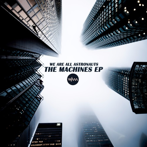The Machines EP (continuous mix)