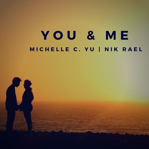 You And Me (feat. Nik Rael)