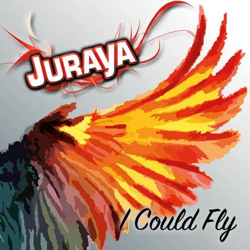 Juraya - I Could Fly