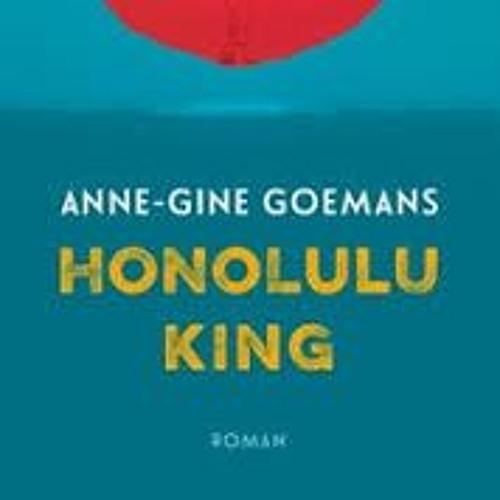 Honolulu King - Anne-Gine Goemans, voorgelezen door Jan Donkers © Thinium Audioboekproducties