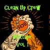 Clean up crew mixtape vol 1 ( FREE DOWNLOAD) KLIK OP MEER