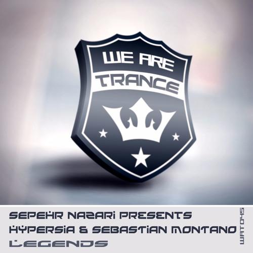Sepehr Nazari pres.Hypersia & Sebastian Montano-Legends