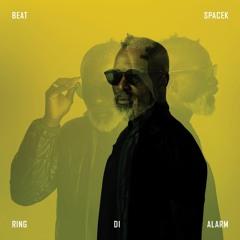 Beat Spacek - Ring Di Alarm (STW Premiere)