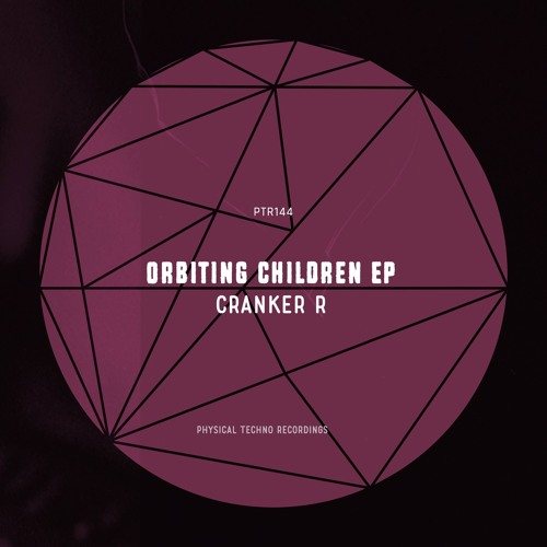 Orbiting Children EP OUT NOV 29 [Physical Techno Recordings]