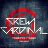Young Forever [VTLY X Canibal Remix] (IN DESCRIPTION)
