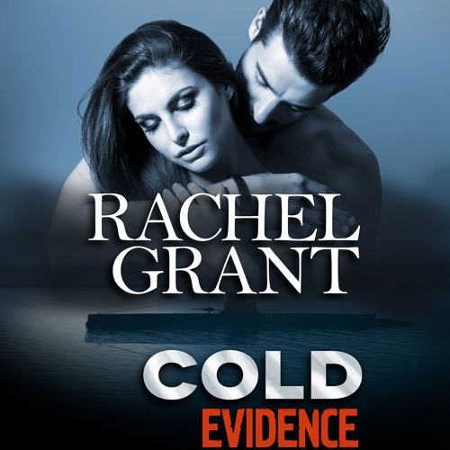 Cold Evidence by Rachel Grant, Narrated by Nicol Zanzarella