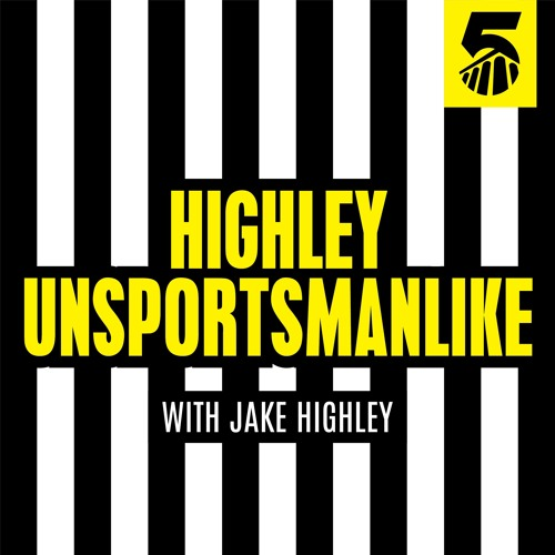 Highley Unsportsmanlike Podcast
