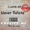 I CAME_EP PREVIEW BY SPHA BEATS AND SANDY BOY