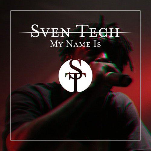 Sven Tech - My Name Is [ROUGHMIX] !!Free Download!!