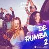 DJ Krlos Berrospi - De Rumba 2