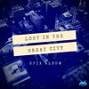 Lost In The Great City From