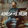 Ehsan Khaje Amiri - Ashegh Ke Beshi