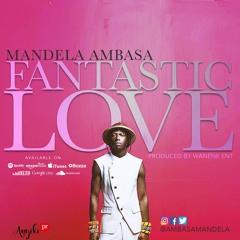 Fantastic Love Mandela Ambasa