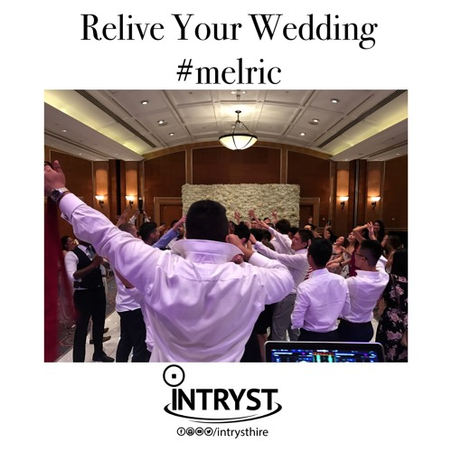 Melric Wedding Party Live