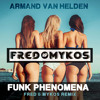 Armand Van Helden - The Funk Phenomena (Fred & Mykos Radio Remix)