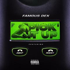 Pick It Up (feat. A$AP Rocky) [Prod. By FKi1st and Sosa808]