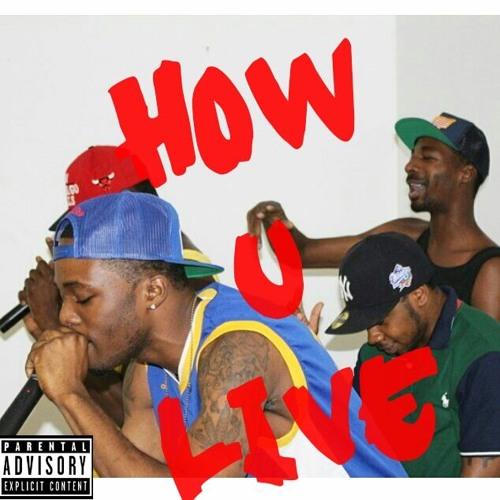 How u Live718 (Prod by Tash/ill phil)